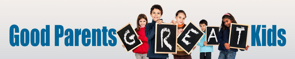 Good Parents GREAT Kids – Parent Support • Positive Discipline • Kindergarten Support • San Diego, CA
